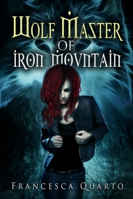 Wolf Master of Iron Mountain